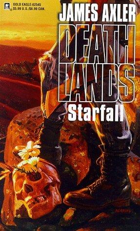 Starfall by James Axler