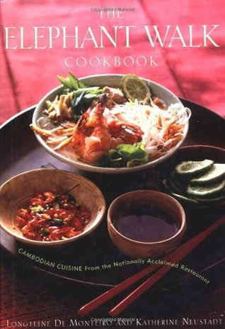 The elephant walk cookbook the exciting world of cambodian cuisine 896723 forumfinder Gallery