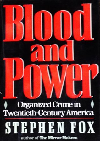Blood and Power by Stephen R. Fox