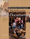 Organizing & Preserving Your Heirloom Documents