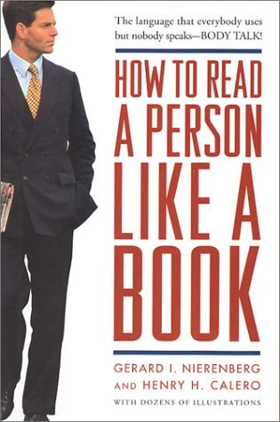 How to Read a Person Like a Book by Gerard I. Nierenberg