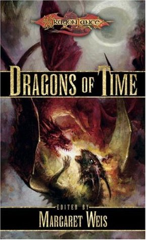 Dragons Of Time Dragonlance Dragons Vol 4 By Margaret Weis