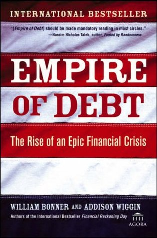 Empire of Debt by William Bonner