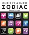 Unexplained Zodiac: The Inside Story to Your Sign