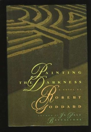 Painting the Darkness - Robert Goddard