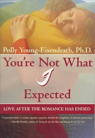 You're Not What I Expected: Love After the Romance Has Ended