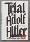 The Trial of Adolf Hitler: A novel