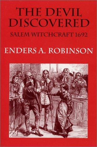 The Devil Discovered: Salem Witchcraft, 1692