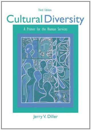 Cultural Diversity: A Primer for the Human Services