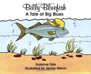 Billy Bluefish: A Tale of Big Blues