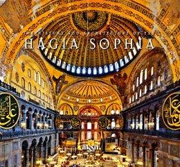 Hagia Sophia - The History and the Architecture