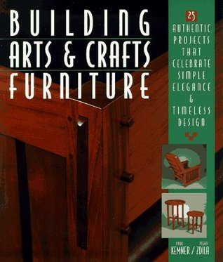 building-arts-crafts-furniture-25-authentic-projects-that-celebrate-simple-elegance-timeless-design