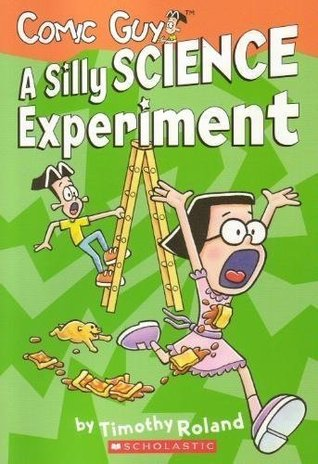 comic guy a silly science experiment by timothy roland