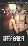 Temporary Slave