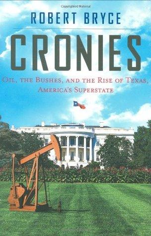 Cronies by Robert Bryce