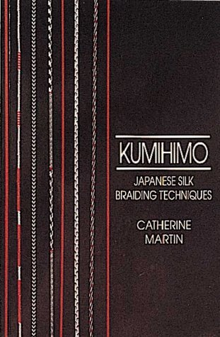 Kumihimo japanese silk braiding techniques by catherine martin 1380616 fandeluxe Image collections