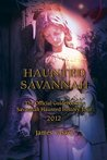 Haunted Savannah: The Official Guidebook to Savannah Haunted History Tour Conducted by Cobblestone Tours