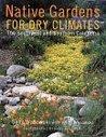 Native Gardens For Dry Climates