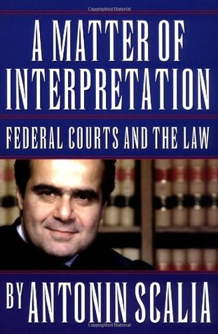 A Matter of Interpretation: Federal Courts and the Law EPUB