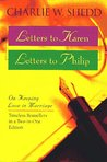 Letters to Karen Letters to Philip: On Keeping Love in Marriage