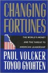 Changing Fortunes:: The World's Money and the Threat to American Leadership