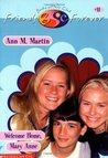Welcome Home, Mary Anne (Baby-Sitters Club Friends Forever, #11)