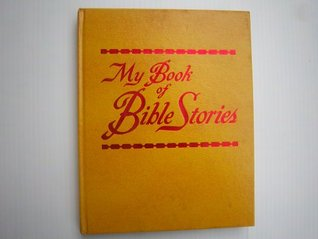 My Book of Bible Stories by Watch Tower Bible and Tract...