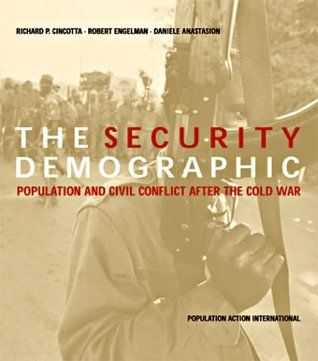 The Security Demographic: Population and Civil Conflict After the Cold War