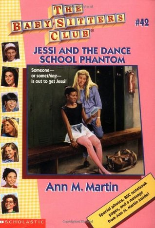 Jessi and the Dance School Phantom (The Baby-Sitters Club, #42)