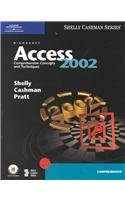 Microsoft Access 2002: Comprehensive Concepts and Techniques
