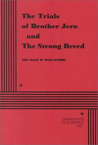 The Trials of Brother Jero & The Strong Breed