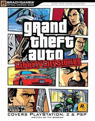 Grand Theft Auto: Liberty City Stories Official Strategy Guide