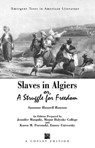 Slaves in Algiers: A Struggle for Freedom