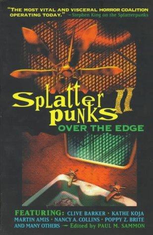 Splatterpunks II: Over the Edge