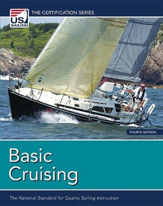 Basic Cruising The National Standard For Quality Sailing