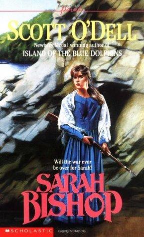 Sarah Bishop by Scott O'Dell