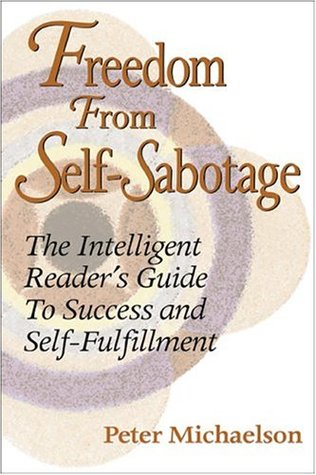 Freedom from Self-Sabotage