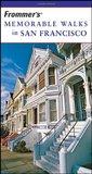 Frommer's Memorable Walks in San Francisco