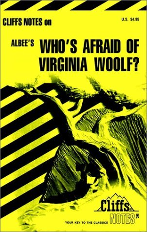CliffsNotes on Albee's Who's Afraid of Virginia Woolf?