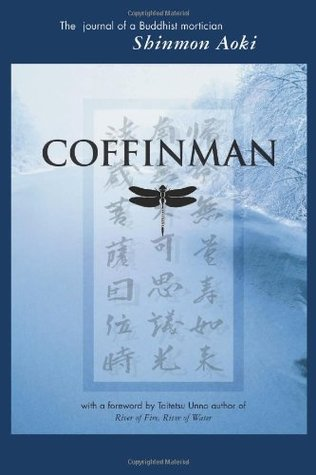 Coffinman: The Journal of a Buddhist Mortician
