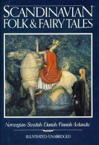 scandinavian-folk-fairy-tales-tales-from-norway-sweden-denmark-finland-iceland