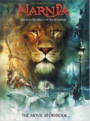 The Lion, the Witch and the Wardrobe: The Movie Storybook
