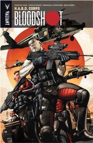 Bloodshot, Volume 4: H.A.R.D. Corps