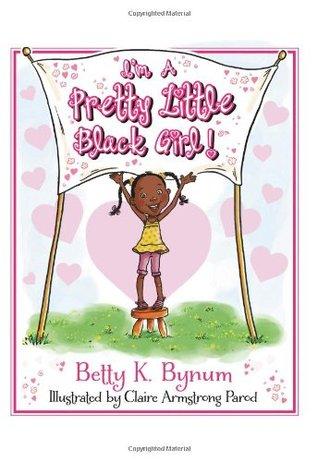 I'm a Pretty Little Black Girl!