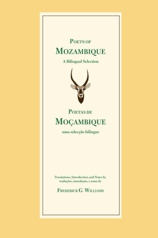 Poets of Mozambique: A Bilingual Anthology (Poets of the Portuguese-Speaking World)