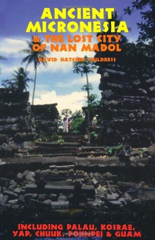 Ancient Micronesia & the Lost City of Nan Madol