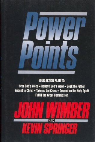 Power Points: Your Action Plan to : Hear Gods Voice, Believe Gods World, Seek the Father, Submit to Christ, Take Up the Cross, Depend on the Holy Spirit, Fulfill the Great Commission (ePUB)