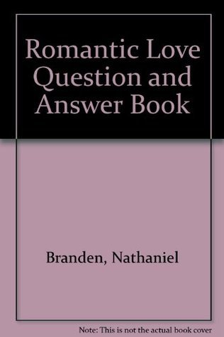 The Romantic Love Question and Answer Book