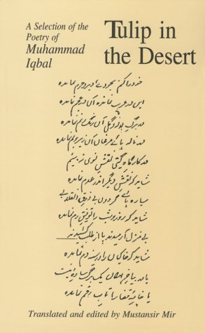 Tulip in the Desert: A Selection of the Poetry of Muhammad Iqbal