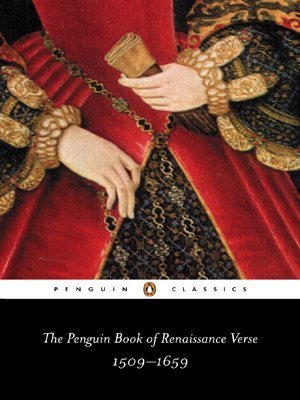The Penguin Book of Renaissance Verse: 1509–1659